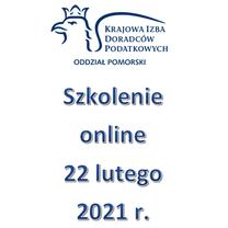 Szkolenie Online - 22 lutego 2021 r.